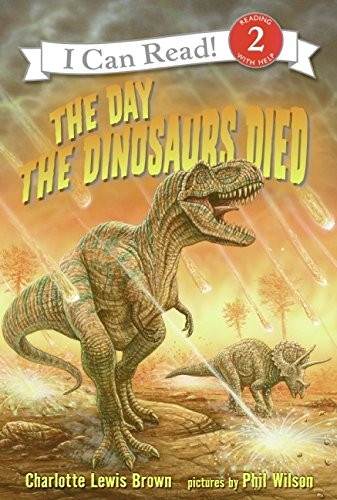 9780060005283: Day the Dinosaurs Died, The (I Can Read!)