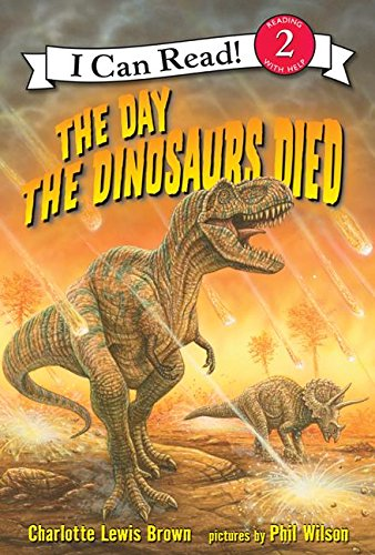 9780060005290: The Day the Dinosaurs Died (I Can Read Book 2)