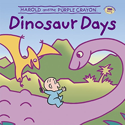 9780060005412: Harold & Purple Crayon Dinosaur Days (Harold & the Purple Crayon (Hardcover))