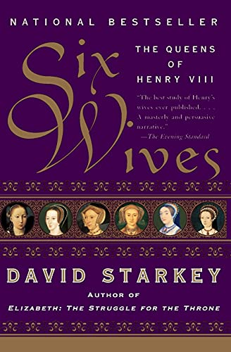 9780060005504: Six Wives: The Queens of Henry VIII