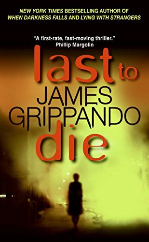 9780060005566: Last to Die (Jack Swyteck)
