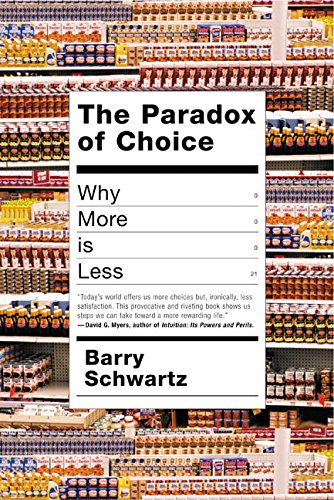 9780060005689: The Paradox of Choice: Why More Is Less