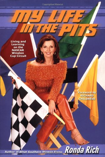 [signed] My Life in the Pits: Living and Learning on the NASCAR Winston Cup Circuit