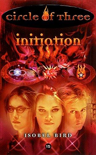 Initiation (Circle of Three, No.15): Isobel Bird