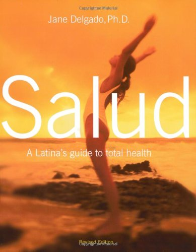 9780060006211: Salud: A Latina's Guide to Total Health