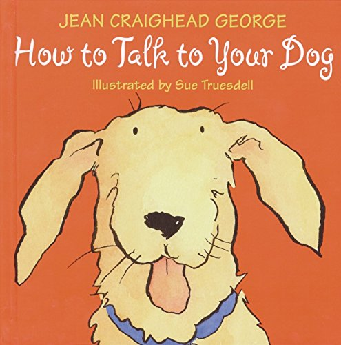 9780060006235: How to Talk to Your Dog