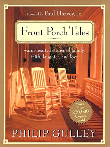 9780060006273: Front Porch Tales: Warm-Hearted Stories of Family, Faith, Laughter and Love