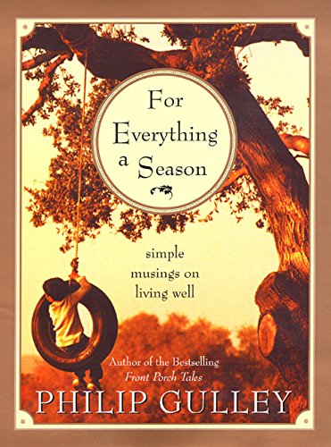 9780060006280: For Everything a Season: Simple Musings on Living Well
