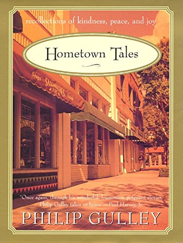9780060006303: Hometown Tales: Recollections of Kindness, Peace and Joy