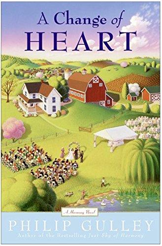 9780060006365: A Change of Heart: A Harmony Novel