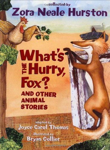 9780060006433: What's the Hurry, Fox?: And Other Animal Stories