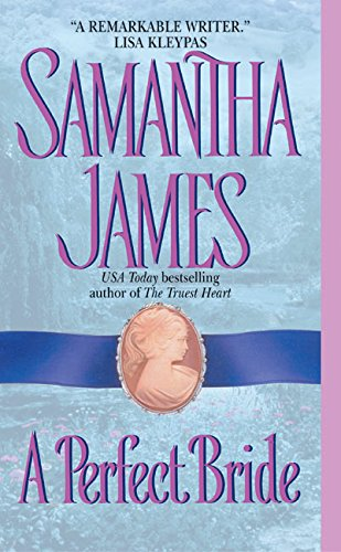 9780060006617: A Perfect Bride (Avon Historical Romance)