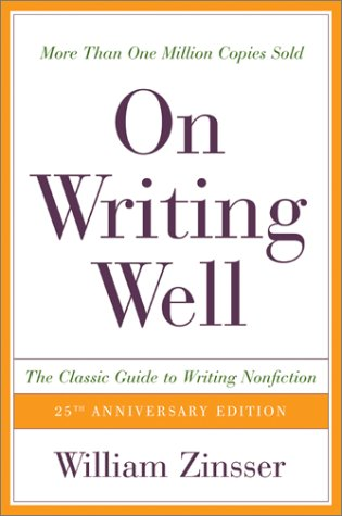 9780060006648: On Writing Well, 25th Anniversary: The Classic Guide to Writing Nonfiction