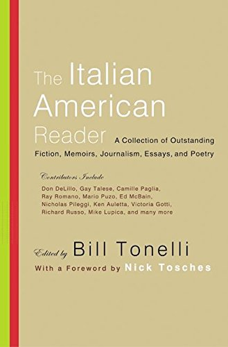 9780060006662: The Italian American Reader: A Collection of Outstanding Stories, Memoirs, Journalism, Essays, and Poetry