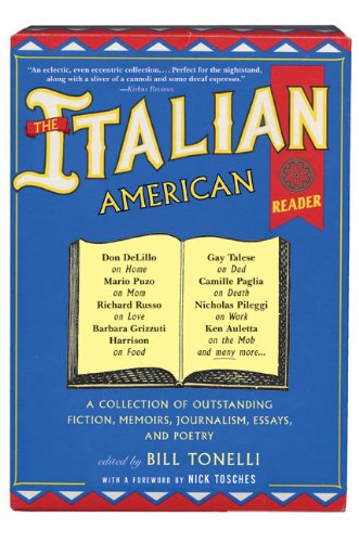 The Italian American Reader: Bill Tonelli