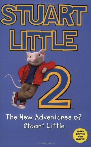 9780060006709: Stuart Little 2: The New Adventures of Stuart Little
