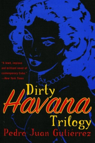 9780060006891: Dirty Havana Trilogy