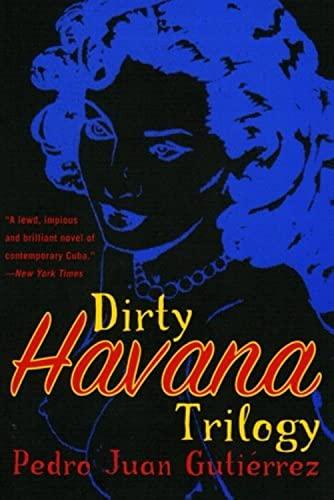 9780060006891: Dirty Havana Trilogy: A Novel in Stories
