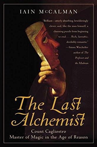9780060006907: The Last Alchemist: Count Cagliostro, Master of Magic in the Age of Reason