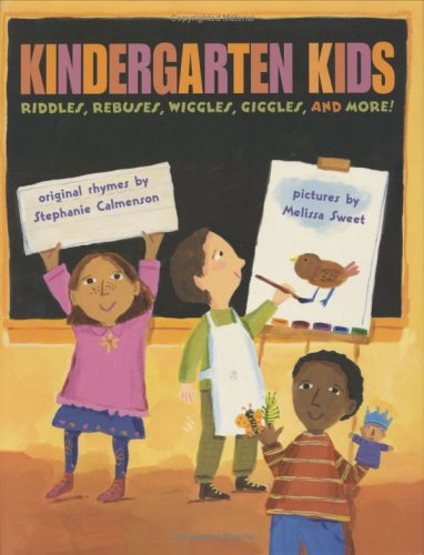 Kindergarten Kids: Riddles, Rebuses, Wiggles, Giggles, and More!: Calmenson, Stephanie