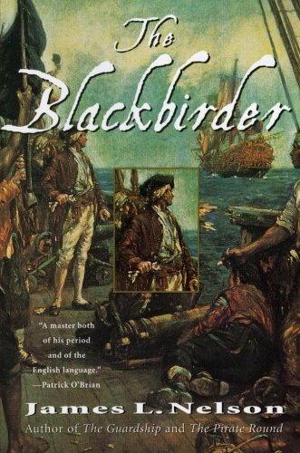 The Blackbirder: Book Two of the Brethren of the Coast: Nelson, James L.