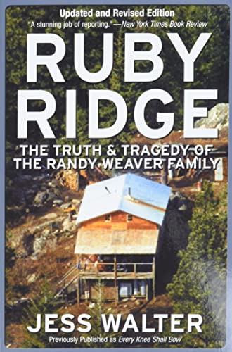 9780060007942: Ruby Ridge: The Truth and Tragedy of the Randy Weaver Family