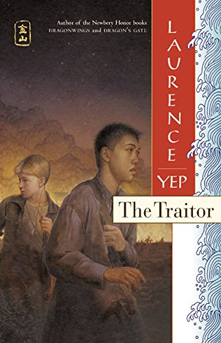 9780060008314: The Traitor: Golden Mountain Chronicles: 1885
