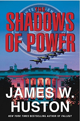 9780060008352: The Shadows of Power: A Novel