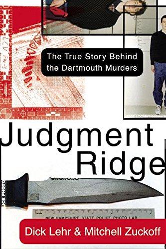 9780060008444: Judgment Ridge: The True Story Behind the Dartmouth Murders