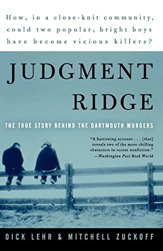 9780060008451: Judgment Ridge: The True Story Behind the Dartmouth Murders