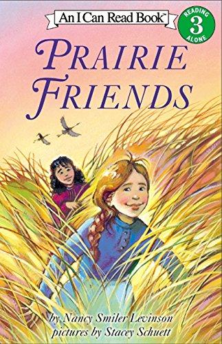 9780060008567: Prairie Friends (I Can Read Book 3)