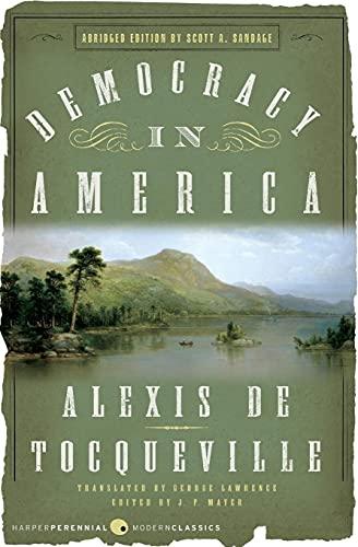 9780060008734: Democracy in America: Abridged Edition