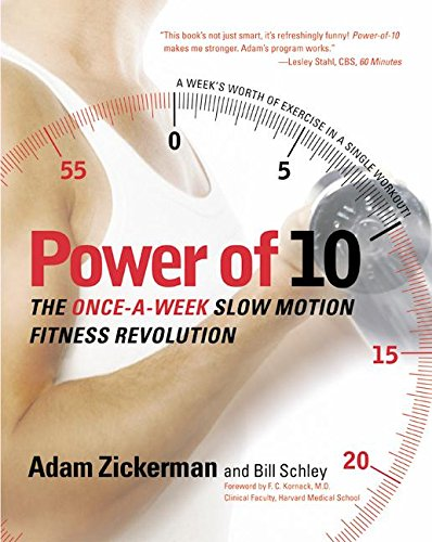 9780060008888: Power of 10: The Once-a-Week, Slow Motion Fitness Revolution