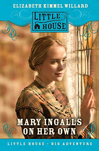9780060009052: Mary Ingalls on Her Own (Little House Sequel)