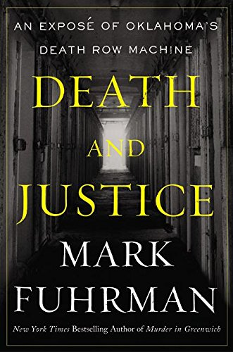 9780060009175: Death and Justice: An Expose of Oklahoma's Death Row Machine