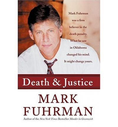 9780060009182: Death and Justice: An Expose of Oklahoma's Death Row Machine