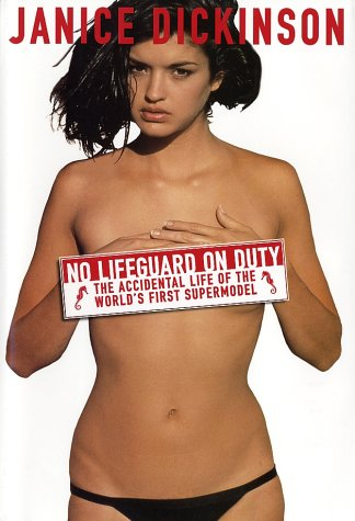 9780060009465: No Lifeguard on Duty: The Accidental Life of the World's First Supermodel