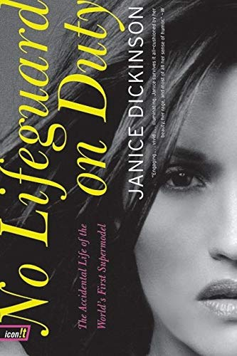 9780060009472: No Lifeguard on Duty: The Accidental Life of the World's First Supermodel (icon!t)