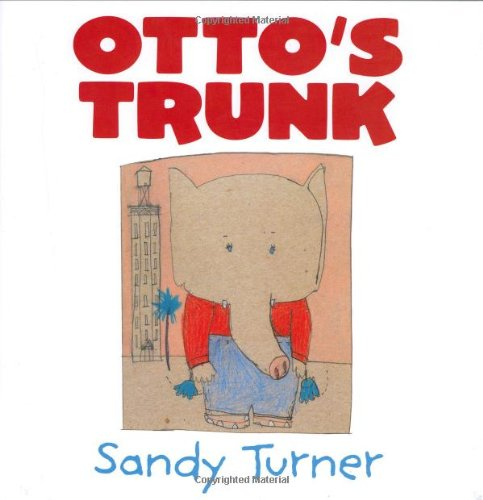 9780060009564: Otto's Trunk (New York Times Best Illustrated Books (Awards))