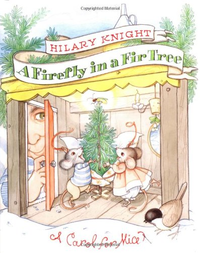 9780060009922: A Firefly in a Fir Tree: A Carol for Mice