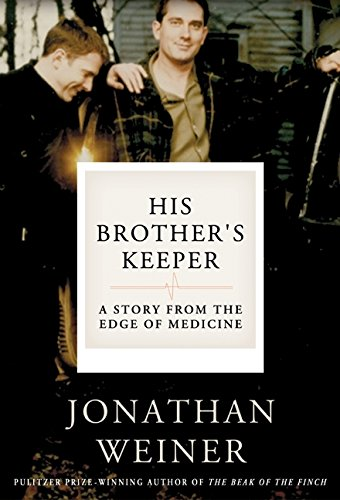 9780060010072: His Brother's Keeper: A Story from the Edge of Medicine