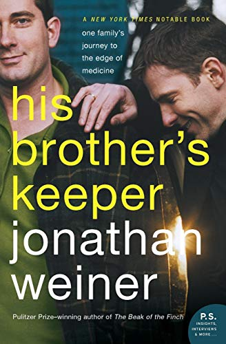 9780060010089: His Brother's Keeper: One Family's Journey to the Edge of Medicine