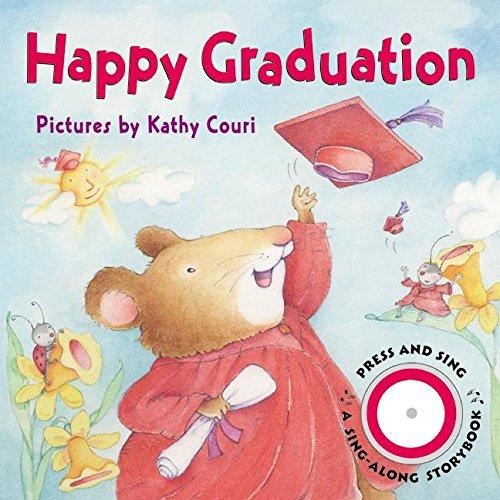 9780060010096: Happy Graduation (Sing-Along Storybook)
