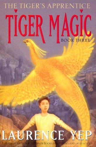 9780060010195: Tiger Magic: The Tiger's Apprentice, Book Three