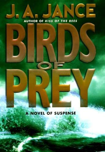 9780060010409: Birds of Prey : A Novel of Suspense [SIGNED FIRST]
