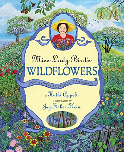 9780060011079: Miss Lady Bird's Wildflowers: How a First Lady Changed America