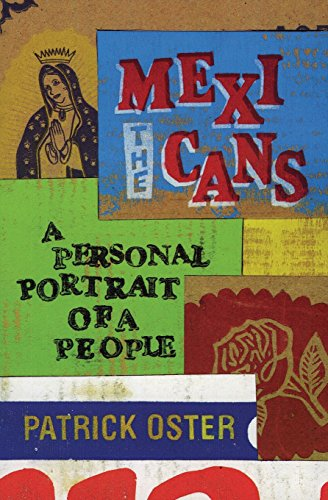 9780060011307: The Mexicans: A Personal Portrait of a People
