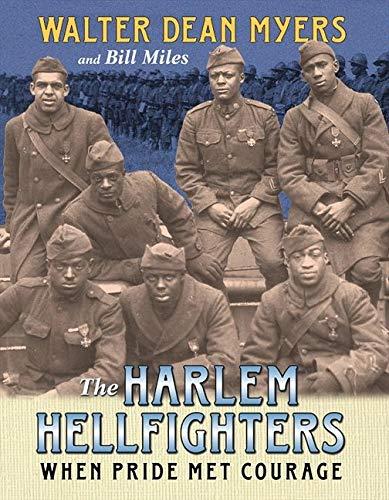 9780060011383: The Harlem Hellfighters: When Pride Met Courage
