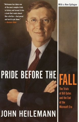 9780060011635: Pride Before the Fall: The Trials of Bill Gates and the End of the Microsoft Era