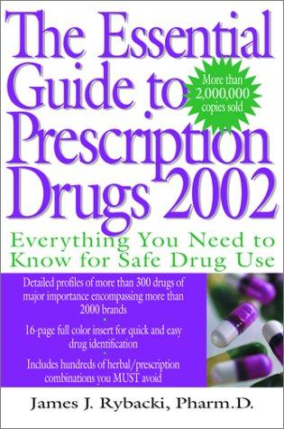 9780060011642: The Essential Guide to Prescription Drugs, 2002